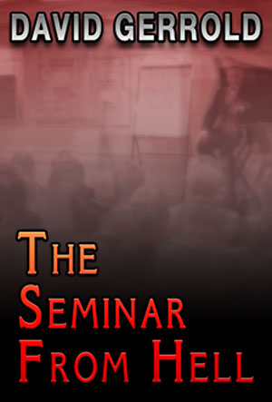 The Seminar from Hell